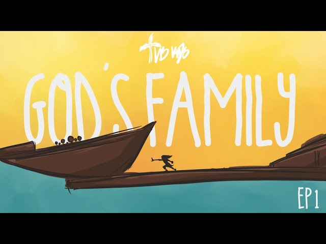 God's Family Episode 1 // LB Kids
