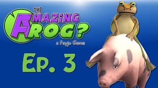 Amazing frog? Ep. 3 (Jack Frogiton, Saving Kitty, Flying Pig, Giant Soccer Ball)
