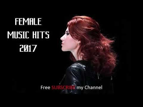 Female Music Hits 2017_Lagu Wanita Terbaik 2017