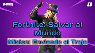 Fortnite Save the World - Missionary: Sending the Suit (The Long Way Home)