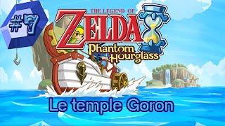 The Legend of Zelda: Phantom Hourglass épisode 7: Le temple Goron