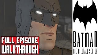 BATMAN The Telltale Series Episode 1 Gameplay Walkthrough Part 1 FULL GAME / FULL EPISODE