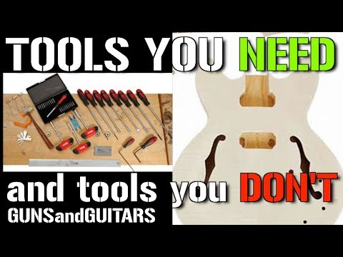 The MOST USEFUL TOOLS for guitar DIY kit building and modding
