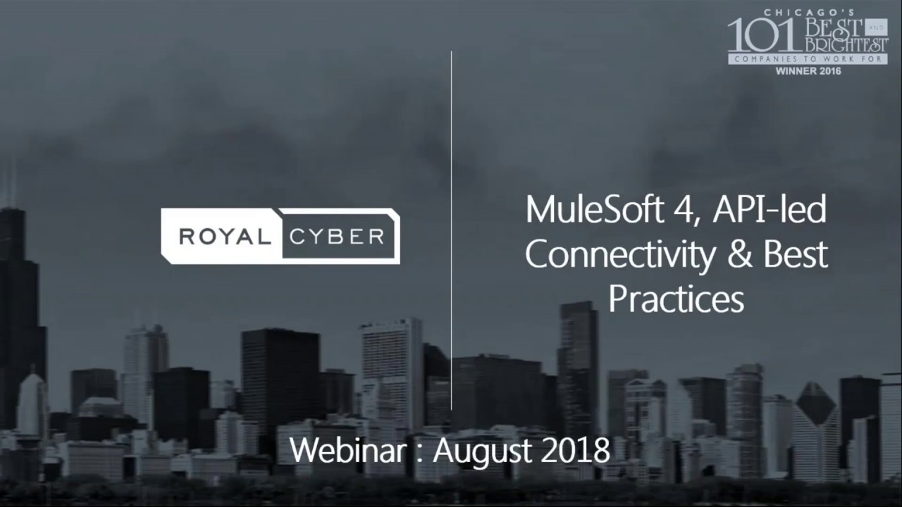 MuleSoft 4, API-led Connectivity & Best Practices - Royal Cyber