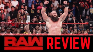 WWE Raw 2/20/2017 Review | Braun Strowman is the REAL DEAL!