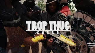 COBRO - TROP THUG | Clip by Five Collectif