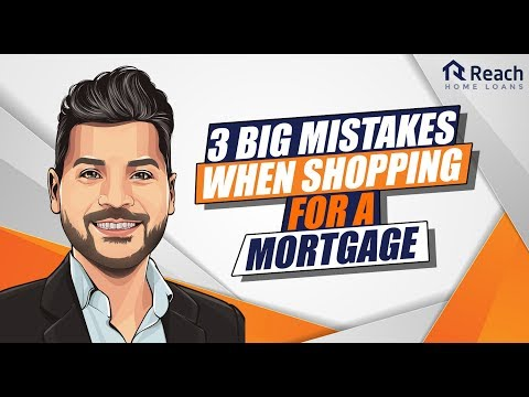 3-big-mistakes-when-shopping-for-a-mortgage
