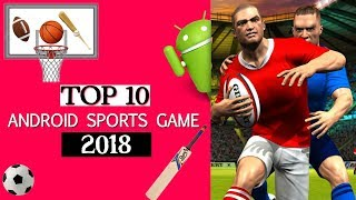 TOP 10 Android Sports Games 2018 | By AL IMRAN