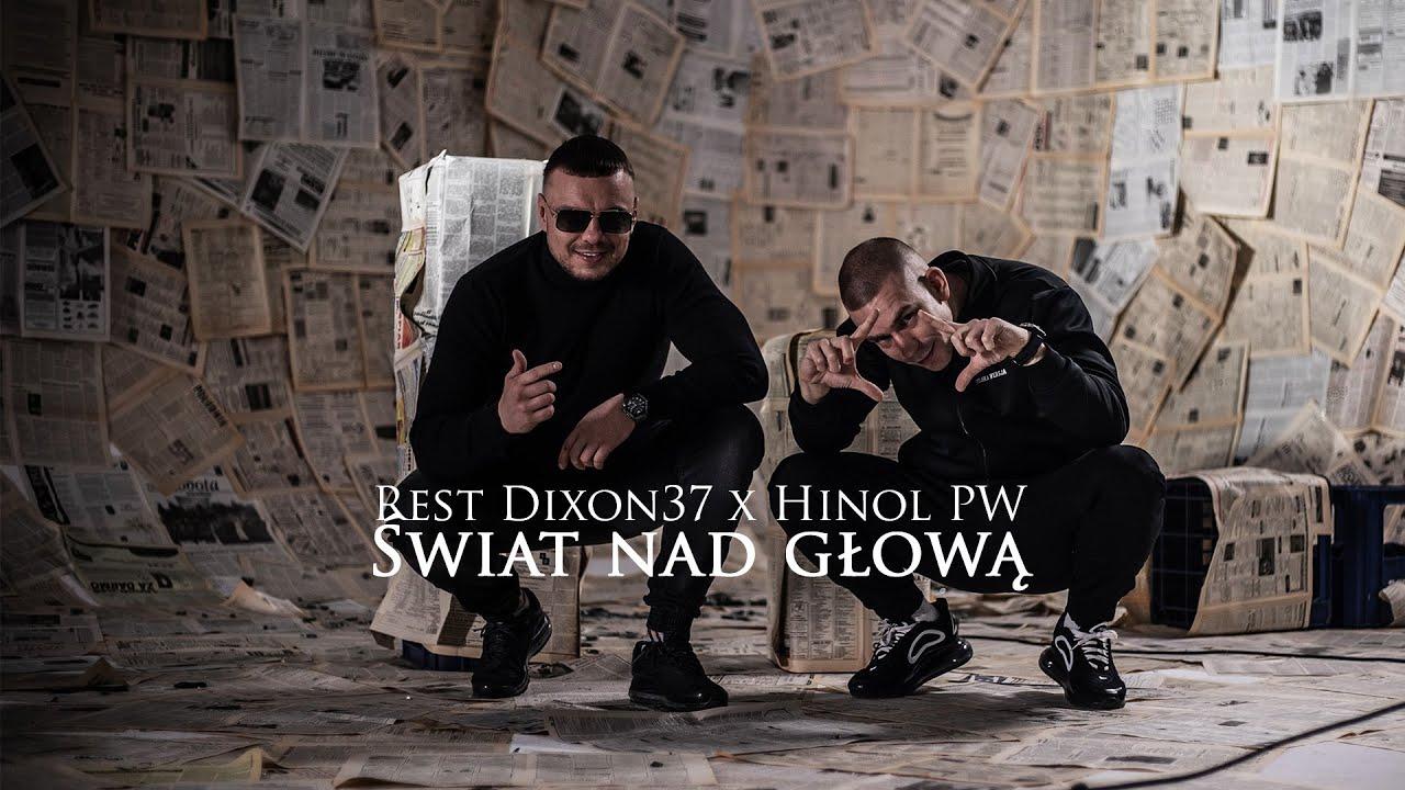 Rest Dixon37 feat. Hinol PW - Świat nad głową (prod. 2Check)