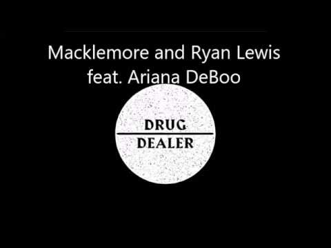 Drug Dealer - Macklemore feat. Ariana DeBoo LYRICS