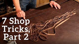 The Leather Element: 7 Sнop Tricks, Part 2