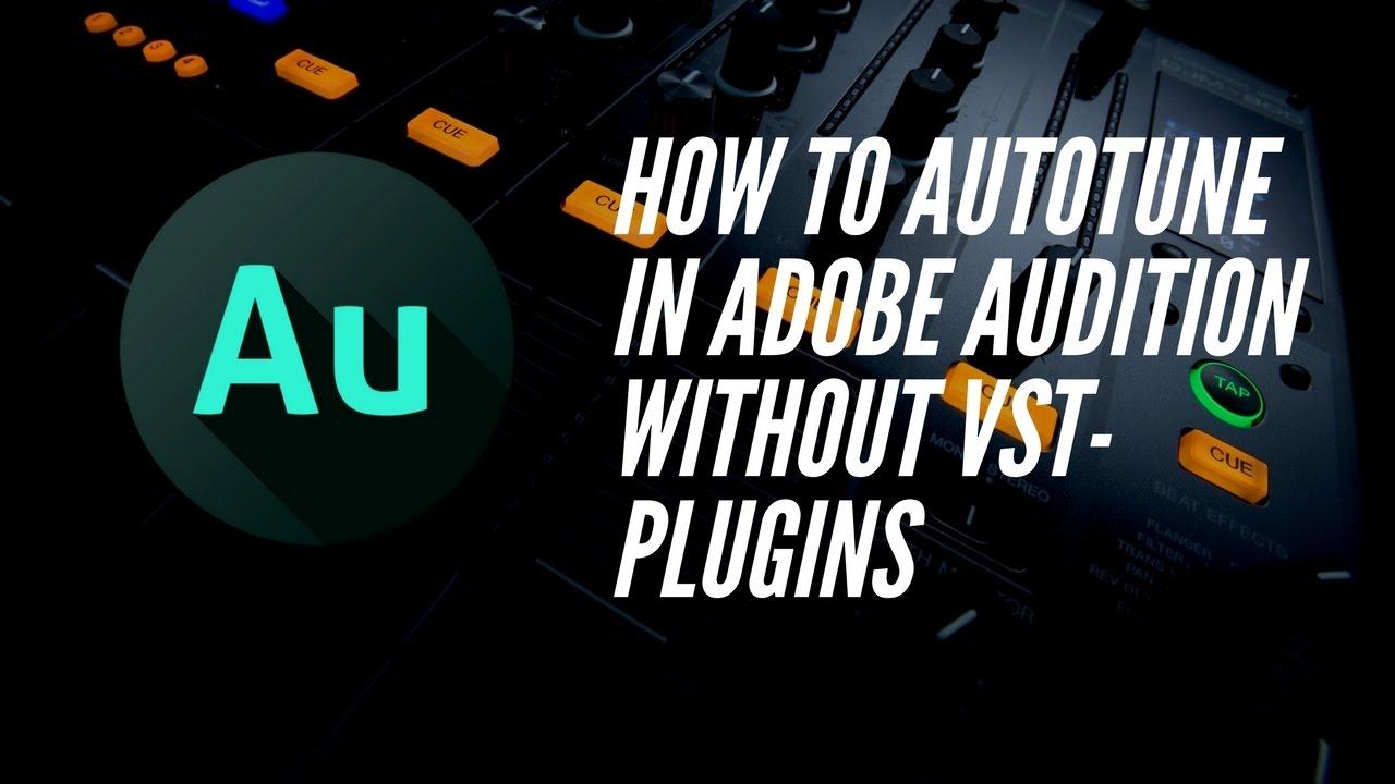 Adobe Audition Plugins Autotune