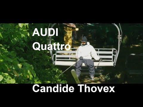 Best Advertising   Audi A6 ▶PUB AUDI QUATTRO▶CANDIDE THOVEX▶SKI OF THE WORLD !