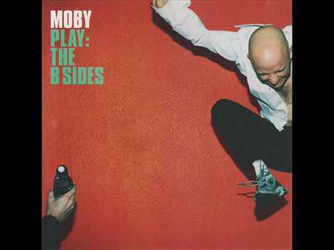 Moby Play (The B Sides) (Full Album)