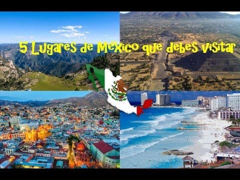 5 lugares de México que debes visitar