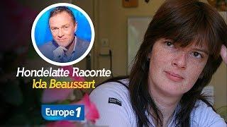Hondelatte Raconte : Ida Beaussart (Récit intégral)