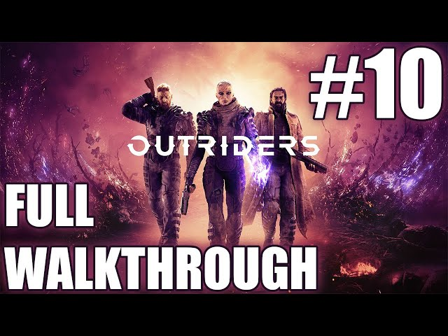 Outriders walkthrough part 10 | Solo Technomancer | Gameplay LIVESTREAM