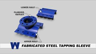 Fabricated Steel Tapping Sleeve  - WaterworksTraining.com