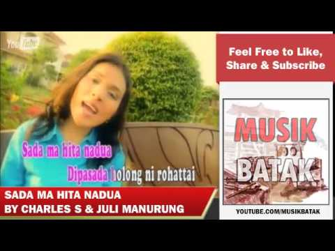 Lagu Batak - Charles Simbolon & Juli Manurung - Sada Ma Hita Nadua