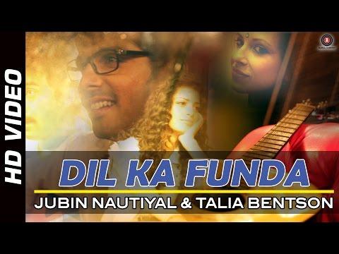 Dil Ka Funda Official Video | Sharafat Gayi Tel Lene | Jubin Nautiyal & Talia Bentson