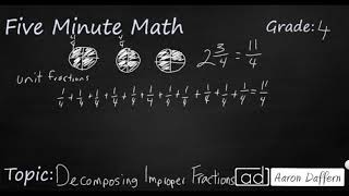 4th Grade Math Decomposing Improper Fractions