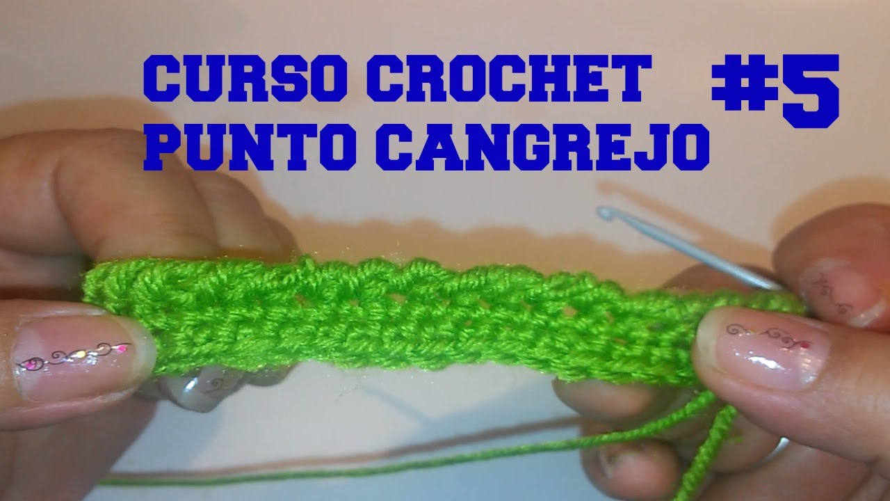 CURSO CROCHET, PUNTO CANGREJO #5 - YouTube