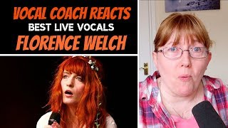 vocal coach reacts to florence welch best live vocals