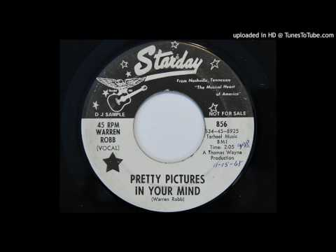 Warren Robb - Pretty Pictures In Your Mind (Starday 856)