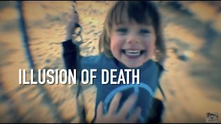 why death is just an illusion thought provoking video
