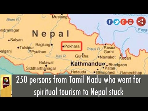 250 persons from Tamil Nadu who went for spiritual tourism to Nepal stuck