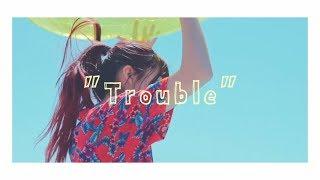 『Trouble』みのべありさ MV