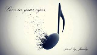 Love in your eyes (Country pop style beat) prod by Jandy