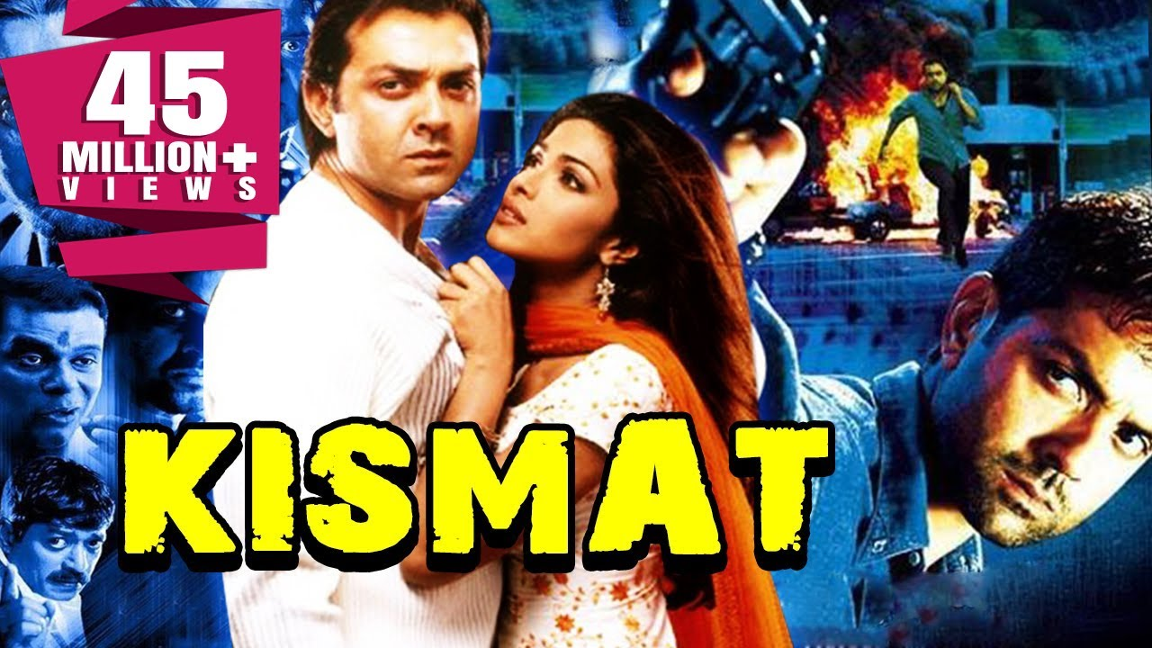 Kismat 2004 | Full Hindi Movie | Bobby Deol, Priyanka Chopra, Kabir Bedi, Sanjay Narvekar