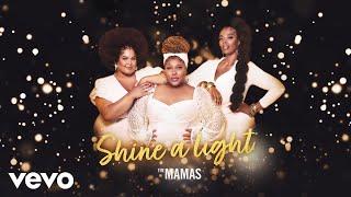 The Mamas - Shine A Light (Audio) chords   Guitaa.com