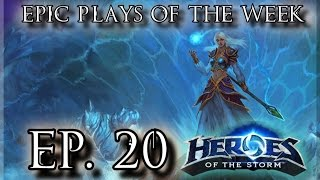 Heroes of the Storm: Epic Plays Of The Week - Episode #20
