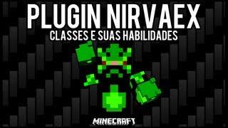 [Tutorial]NirvaEx - Classes e Suas Habilidades Minecraft