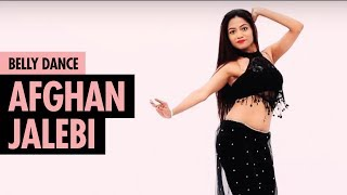 Afghan Jalebi Ya Baba Phantom Belly Bollywood Dance LiveToDance With Sonali