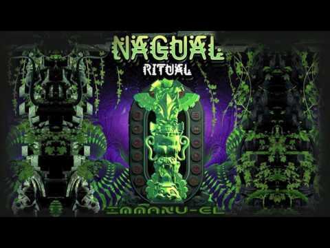 Psytrance Mix - Immanu-El - Nagual Ritual 2016