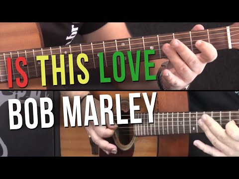 Bob Marley - Is This Love - Como tocar no TV Cifras