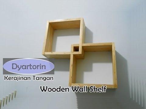 Cara Membuat Rak Dinding Couple Dari Kayu Wooden Wall