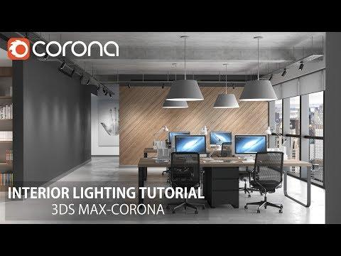 3ds Max- Corona Renderer- Interior Lighting & Rendering