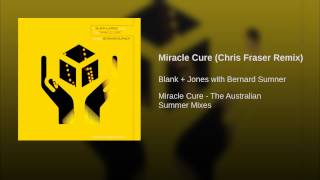 Miracle Cure (Chris Fraser Remix)
