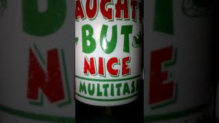 Naughty But Nice, I Multitask - Merry Christmas mug