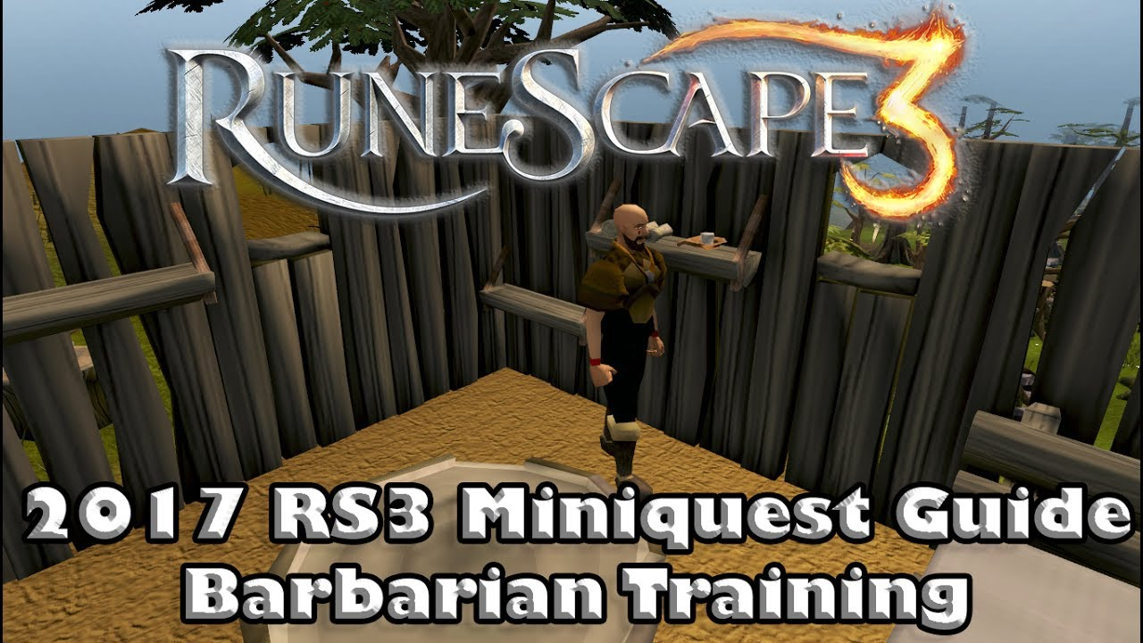 Rs3 Miniquest Guide Barbarian Training How To Gain Access To The