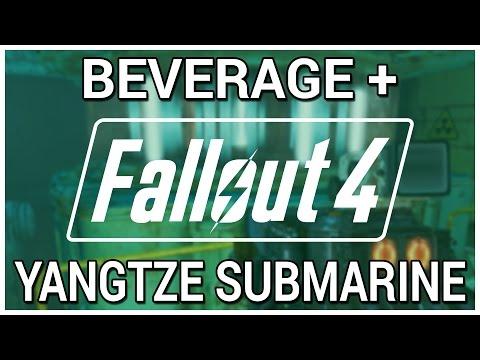 Yangtze Submarine = Beverage + Fallout 4