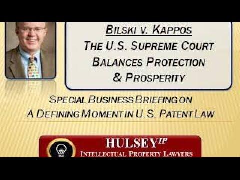 Bill Hulsey Patent Attorney - Software Patentability (Bilski v. Kappos-3)