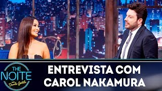 Baixar Entrevista com Carol Nakamura | The Noite (05/04/19)