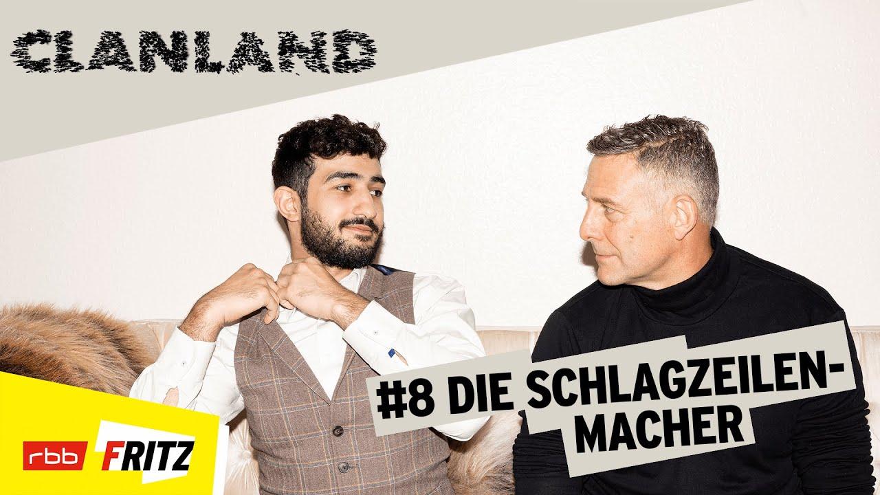 Clanland | Die Schlagzeilen-Macher (8/12) | Fritz (rbb)