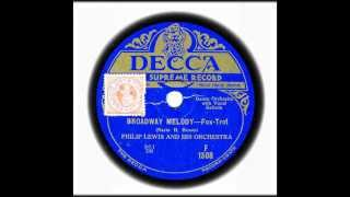 Broadway Melody - Philip Lewis & His Orchestra