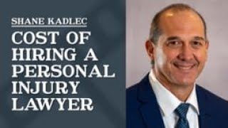 Law Office of Shane R. Kadlec Video - Cost of Hiring a Personal Injury Lawyer   Law Office of Shane R. Kadlec